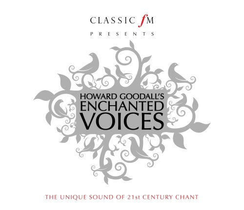 Howard Goodall - Enchanted Voices