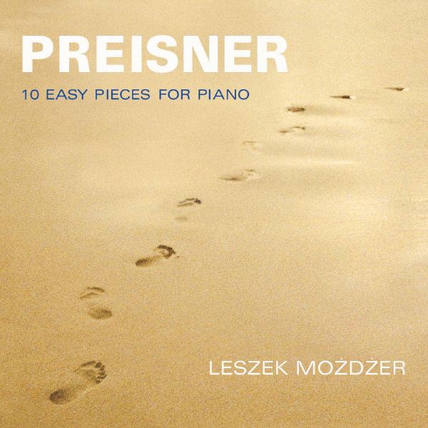 Zbigniew Preisner: Ten Easy Pieces for Piano