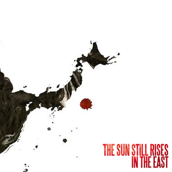 《The Sun Still Rises In The East》封面
