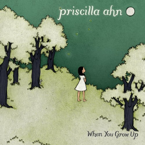 Priscilla Ahn -《When You Grow Up》